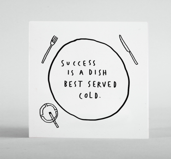 SUCCESS IS SERVED COLD card print mercedes leon merchesico drawings