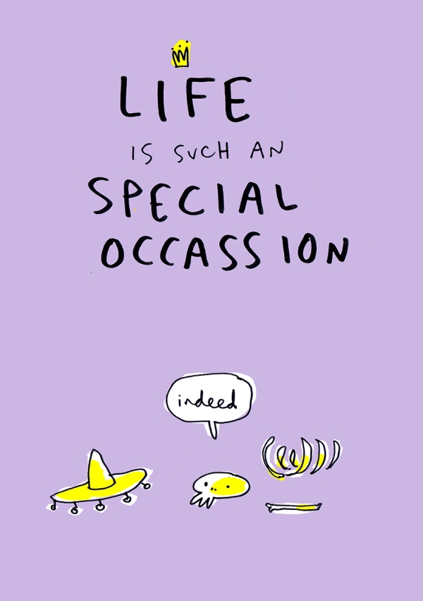 LIFE IS AN SPECIAL OCASSION merchesico humor cards